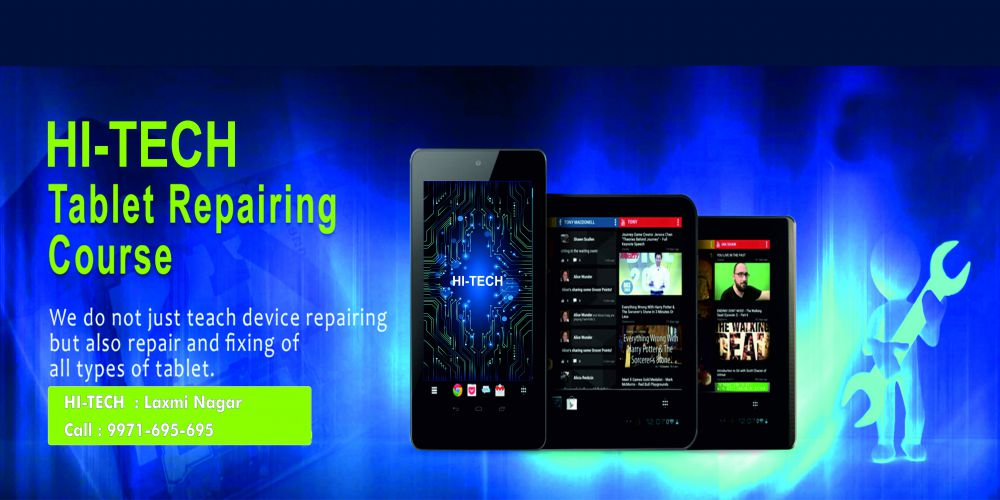 Hitech Institute Tablet Repairing Course